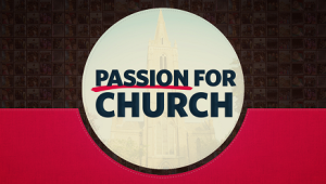 passion for the church